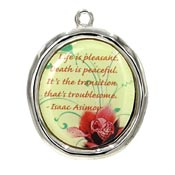 Life Is Pleasant Isaac Asimov Quote Pendant
