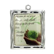 Mother Teresa Pendant We Can Do No Great Things