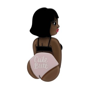 Cute Butt Club Brooch By Erstwilder Dark Skin